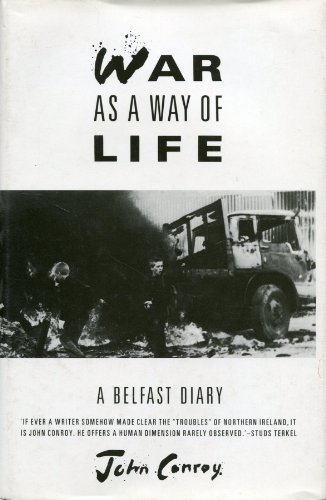 War as a Way of Life: A Belfast Diary