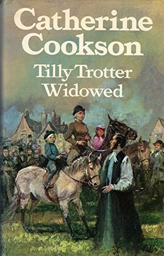 9780434142729: Tilly Trotter Widowed