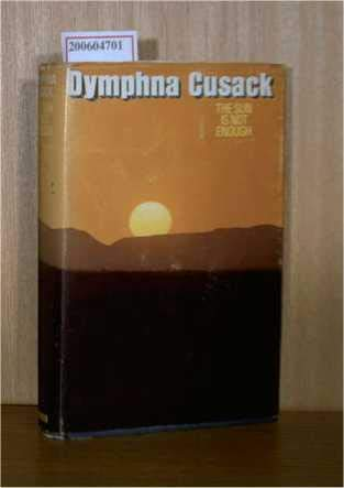 The sun is not enough. (0434159018) by Cusack, Dymphna
