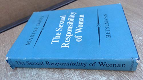 9780434179022: The Sexual Responsibility of Woman