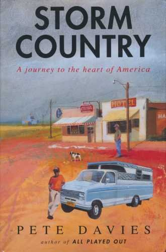 9780434179091: Storm Country: Journey into the Heart of America