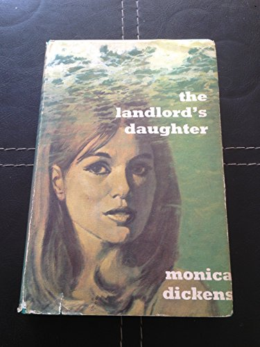 Landlord's Daughter: Dickens, Monica