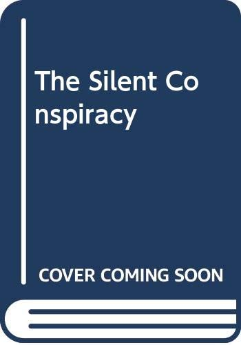 9780434201624: The Silent Conspiracy