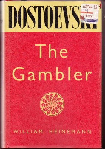 The Gambler: Dostoevsky, F.M.