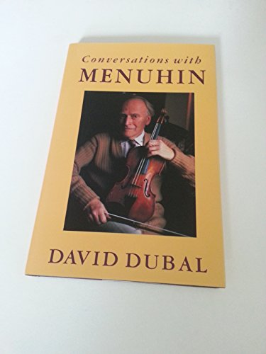 Conversations with Menuhin. - signiert: Menuhin, Yehudi; Dubal, David