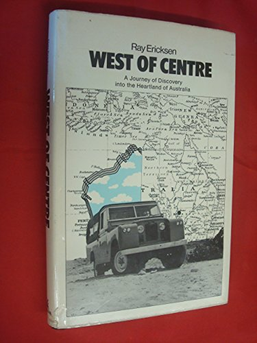 9780434238002: West of Centre: Travels in a Landrover in Australia