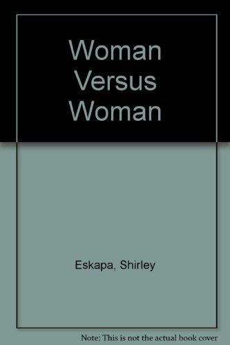 9780434245208: Woman Versus Woman