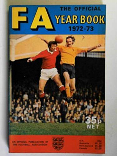 9780434250127: The Football Association year book 1972-73
