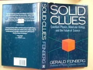 9780434262007: Solid Clues: Quantum Physics, Molecular Biology and the Future of Science