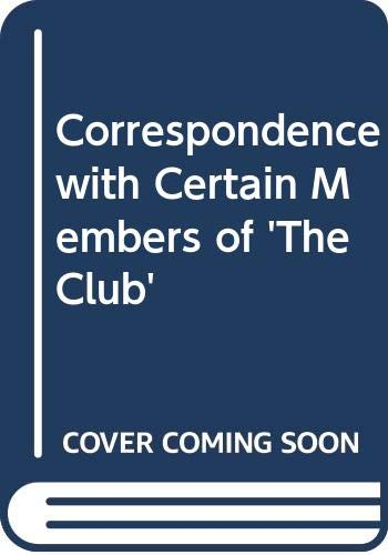 9780434263103: The Correspondence of James Boswell With Certain Members of the Club