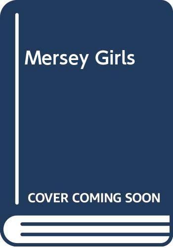 9780434267453: The Mersey Girls