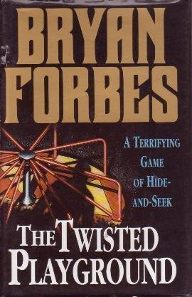 THE TWISTED PLAYGROUND: Forbes, Bryan