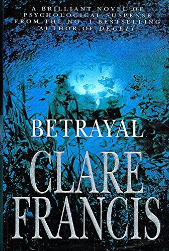 Betrayal: Francis, Clare