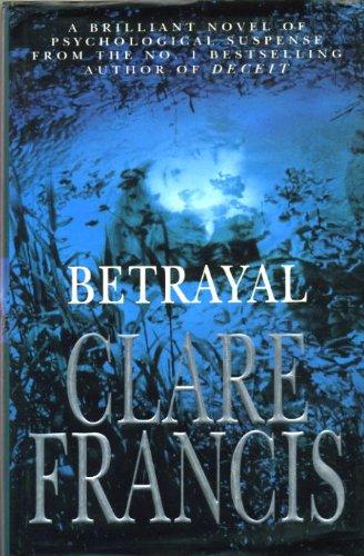 9780434270453: Betrayal