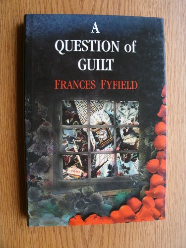 A QUESTION OF GUILT [Signed Copy of Her First Book]