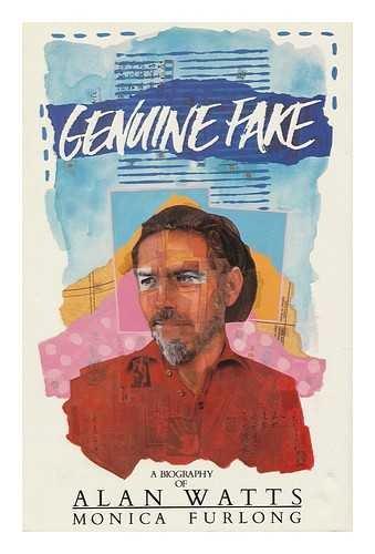 9780434274246: Genuine Fake: Biography of Alan Watts