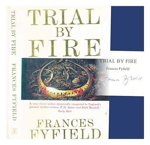 9780434274277: Trial by Fire