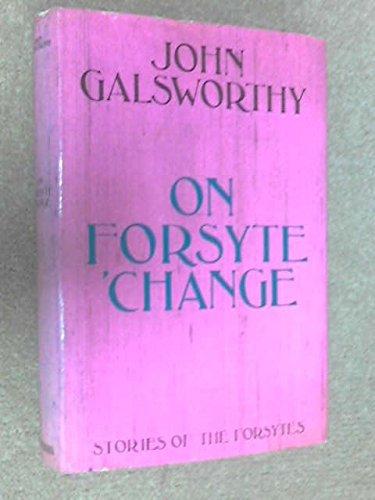 The Forsyte Saga: John Galsworthy