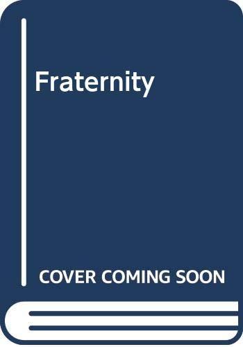 Fraternity: Galsworthy, John