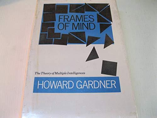 9780434282456: Frames of Mind: Theory of Multiple Intelligences