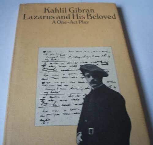 Lazarus and His Beloved: Gibran, K