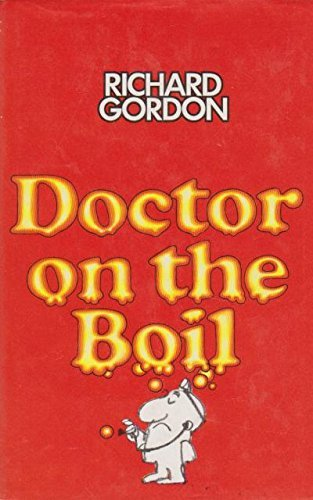 9780434302376: Doctor on the Boil