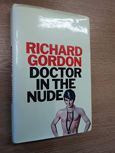 9780434302406: Doctor in the Nude