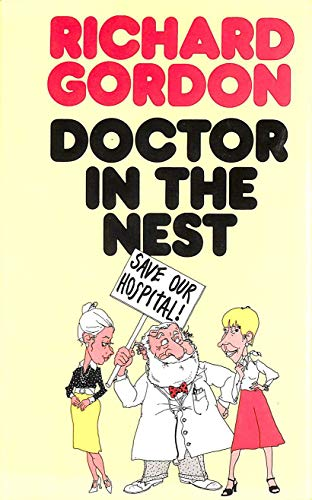 9780434302543: Doctor in the Nest