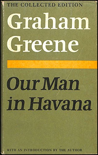 Our Man in Havana (The Collected Edition): Greene, Graham