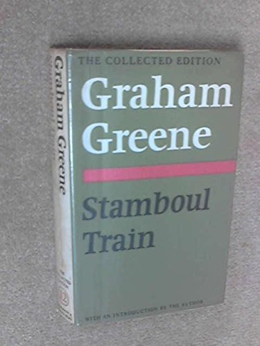 9780434305599: Stamboul Train (The collected edition)