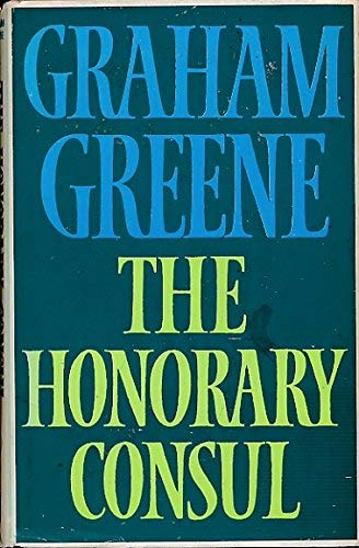 a review of the book the honorary consul by graham greene