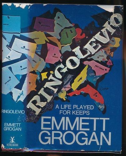 Ringolevio: A Life Played for Keeps: Emmett Grogan