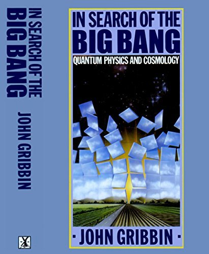 9780434305902: In Search of the Big Bang: Quantum Physics and Cosmology