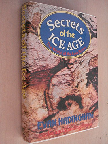 9780434311064: Secrets of the Ice Age: The World of the Cave Artists