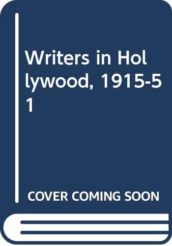 9780434313327: Writers in Hollywood, 1915-51