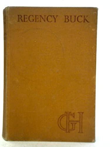 Regency Buck (The Uniform Edition, Volume 8): Georgette Heyer