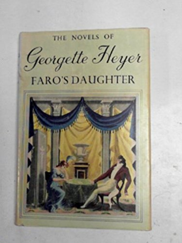 Faro's Daughter: Heyer, Georgette