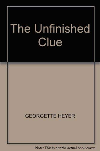 9780434328482: The Unfinished Clue