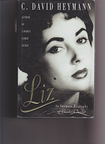 9780434329380: LIZ: THE INTIMATE BIOGRAPHY