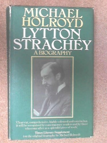 9780434345793: Lytton Strachey: A Biography