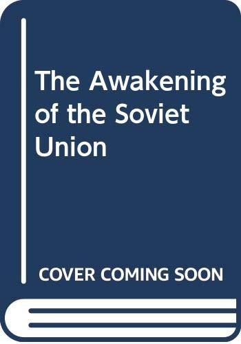 9780434348145: The Awakening of the Soviet Union