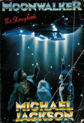 Moonwalker: The Storybook Original Story by Michael: Jackson, Michael