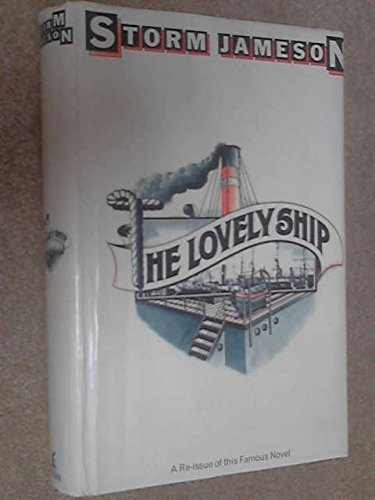 9780434371303: The Lovely Ship