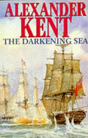 The Darkening Sea SIGNED COPY: Kent, Alexander.: