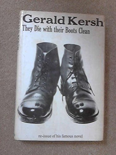 They Die with their Boots Clean (0434389080) by Kersh G