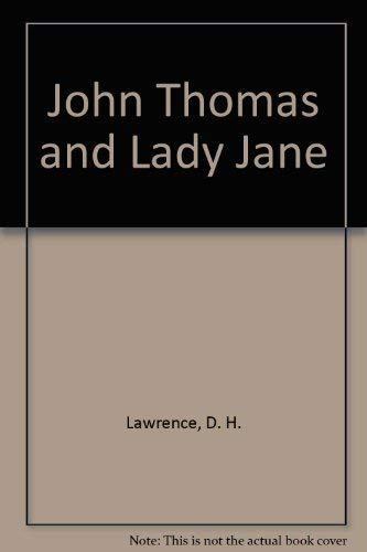 9780434407378: John Thomas and Lady Jane