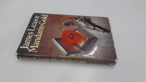 Mandarin Gold: A Novel: Leasor, James