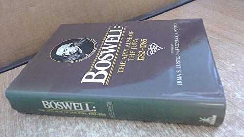 9780434439454: Boswell: the applause of the jury 1782-1785 (The Yale editions of the private papers of James Boswell)