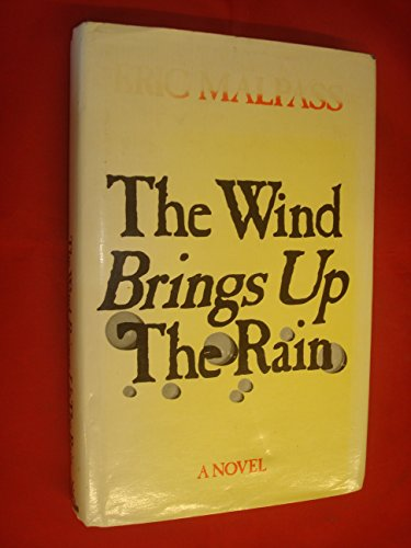 9780434442027: The Wind Brings Up the Rain