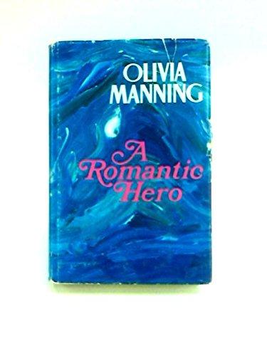 9780434449033: A Romantic Hero